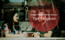 6-Bad-Relationship-Advice-Tips-To-Ignore