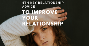 4th-Key-Relationship-Advice-To-Improve-You-Relationship
